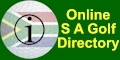 An online directory of  S A Golf Courses with info on local weather reports, maps, websites, contact details, events calendars and GPS